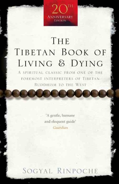 The Tibetan Book of Living and Dying - free preview